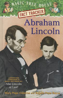 Abraham Lincoln: A Nonfiction Companion to Magic Tree House #47: Abe Lincoln at Last! Cover Image