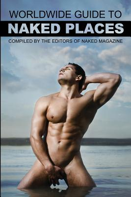 Naked Magazine's Worldwide Guide to Naked Places - 8th Edition Cover Image