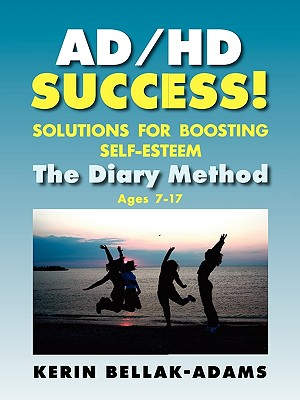 Ad/HD Success! Solutions for Boosting Self-Esteem Cover