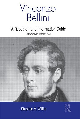 Vincenzo Bellini: A Guide to Research (Routledge Music Bibliographies) Cover Image