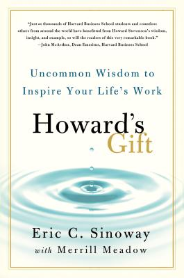 Howard's Gift: Uncommon Wisdom to Inspire Your Life's Work Cover Image
