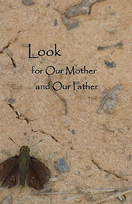 Look for Our Mother and Our Father Cover