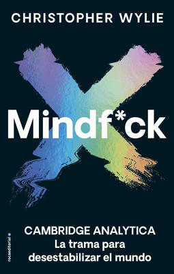 Mindf*ck: La Trama Para Desestabilizar el Mundo = Mindf*ck Cover Image