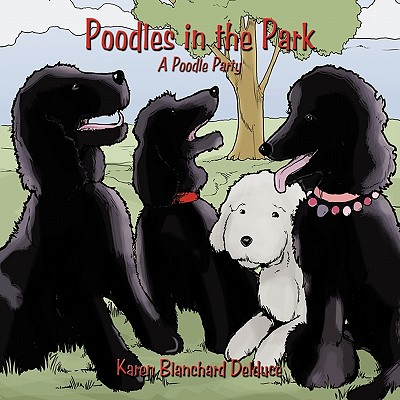 Poodles in the Park: A Poodle Party Cover Image