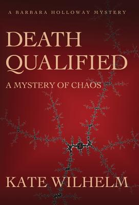 Death Qualified - A Mystery of Chaos Cover Image