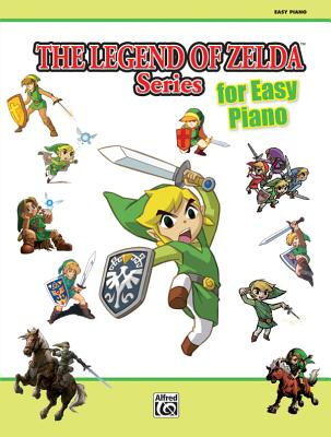 The Legend of Zelda for Easy Piano: Easy Piano Solos Cover Image