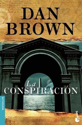 La Conspiracion (Bestseller (Booket Unnumbered)) Cover Image