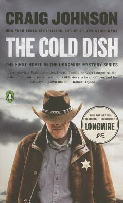 The Cold Dish: A Longmire Mystery Cover Image