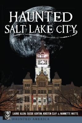Haunted Salt Lake City Cover Image