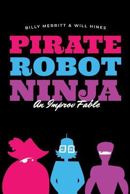 Pirate Robot Ninja: An Improv Fable Cover Image
