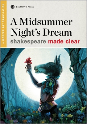 A Midsummer Night's Dream (Shakespeare Made Clear) Cover Image