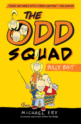 The Odd Squad, Bully Bait Cover
