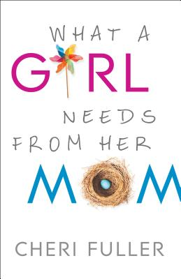 What a Girl Needs from Her Mom Cover Image