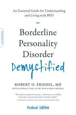 Borderline Personality Disorder Demystified, Revised Edition: An Essential Guide for Understanding and Living with BPD Cover Image