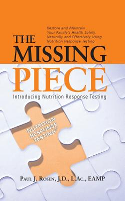The Missing Piece: Introducing Nutrition Response Testing Cover Image