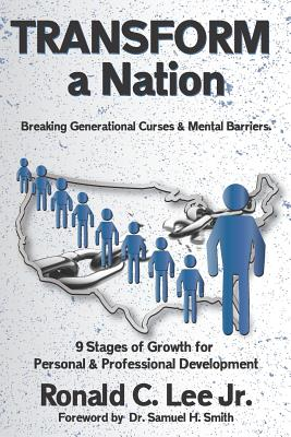 TRANSFORM A Nation: Reversing Generational Curses and Mental Barriers Cover Image