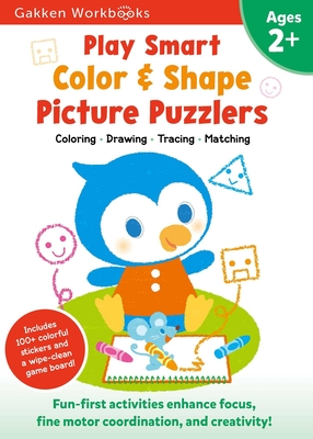 Play Smart Color & Shape Picture Puzzlers Age 2+: At-home Activity Workbook Cover Image