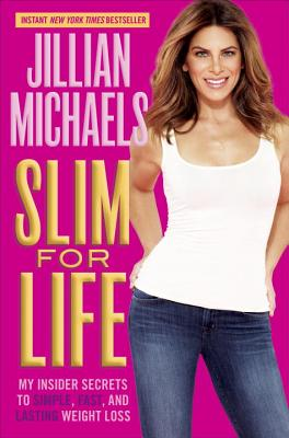 Slim for Life: My Insider Secrets to Simple, Fast, and Lasting Weight Loss Cover Image