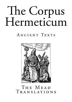 The Corpus Hermeticum: Ancient Texts Cover Image