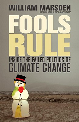 Fools Rule: Inside the Failed Politics of Climate Change Cover Image