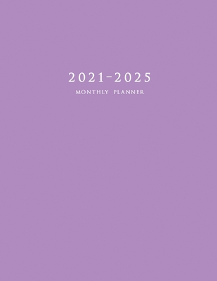 2021-2025 Monthly Planner: Large Five Year Planner with Purple Cover Cover Image