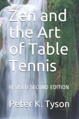 Zen and the Art of Table Tennis: Revised Second Edition Cover Image