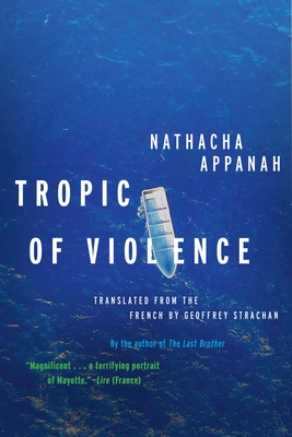 Tropic of Violence: A Novel