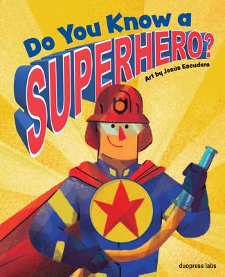 Do You Know a Superhero? Cover Image