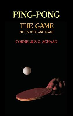 Ping-Pong: The Game, Its Tactics and Laws (Reprint) Cover Image