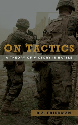 On Tactics: A Theory of Victory in Battle Cover Image