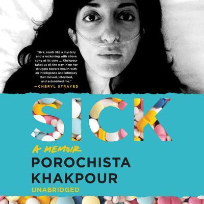 Sick: A Memoir Cover Image