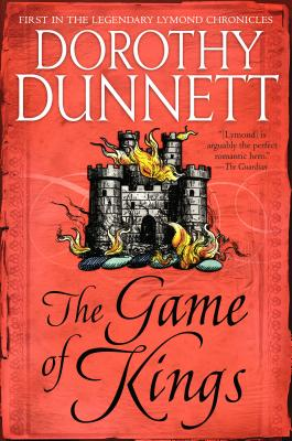 The Game of Kings: Book One in the Legendary Lymond Chronicles Cover Image