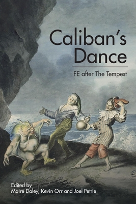 Caliban's Dance: Fe After the Tempest Cover Image