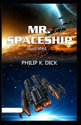 Mr. Spaceship Illustrated Cover Image