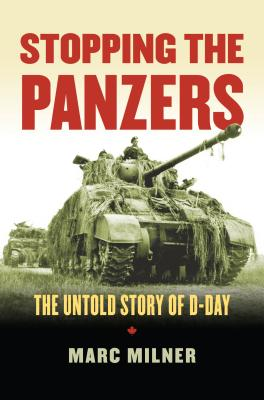 Stopping the Panzers: The Untold Story of D-Day (Modern War Studies) Cover Image