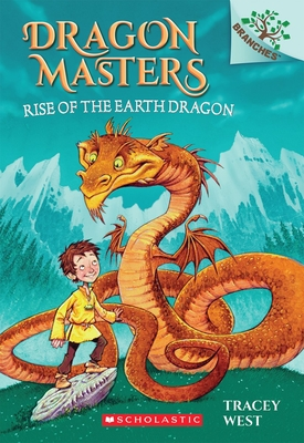 Rise of the Earth Dragon: A Branches Book (Dragon Masters #1) (Library Edition) Cover Image
