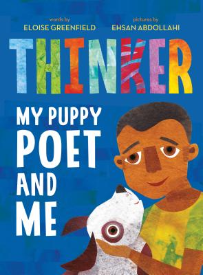 Thinker: My Puppy Poet and Me Cover Image