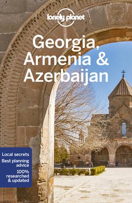 Lonely Planet Georgia, Armenia & Azerbaijan 7 (Travel Guide) Cover Image