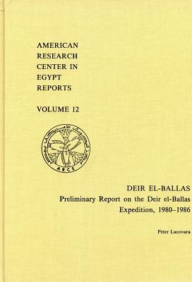 Deir el-Ballas: Preliminary Report on the Deir el-Ballas Expedition, 1980-1986 (Reports #12) Cover Image