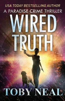 Wired Truth Cover Image