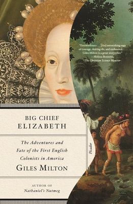 Big Chief Elizabeth: The Adventures and Fate of the First English Colonists in America Cover Image
