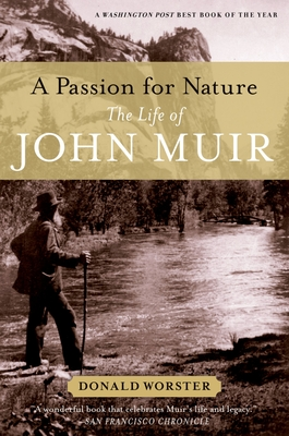 A Passion for Nature: The Life of John Muir Cover Image