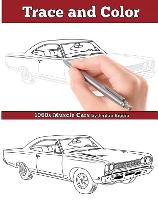 Trace and Color: 1960s Muscle Cars: Adult Activity Book Cover Image