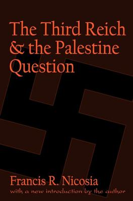 Cover for The Third Reich and the Palestine Question