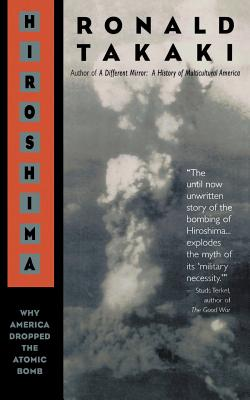 Hiroshima: Why America Dropped the Atomic Bomb Cover Image
