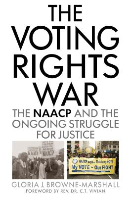 The Voting Rights War: The NAACP and the Ongoing Struggle for Justice Cover Image