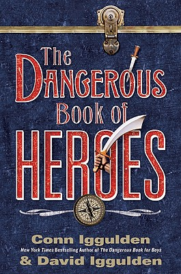 The Dangerous Book of Heroes Cover