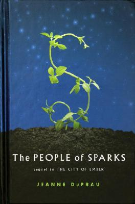 The People of Sparks: The Second Book of Ember Cover Image