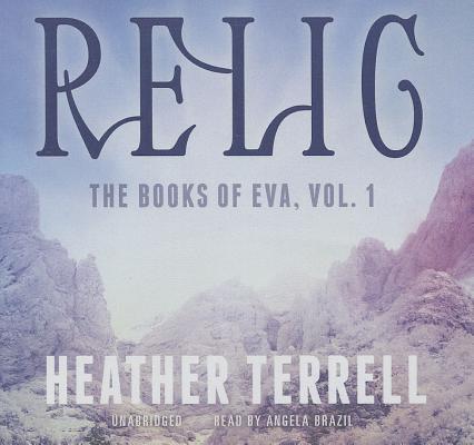 Relic Lib/E (Books of Eva #1) Cover Image