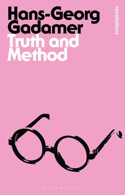Truth and Method (Bloomsbury Revelations) Cover Image